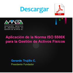 Aplicación de la Norma ISO 5500X para la Gestión de Activos Físicos